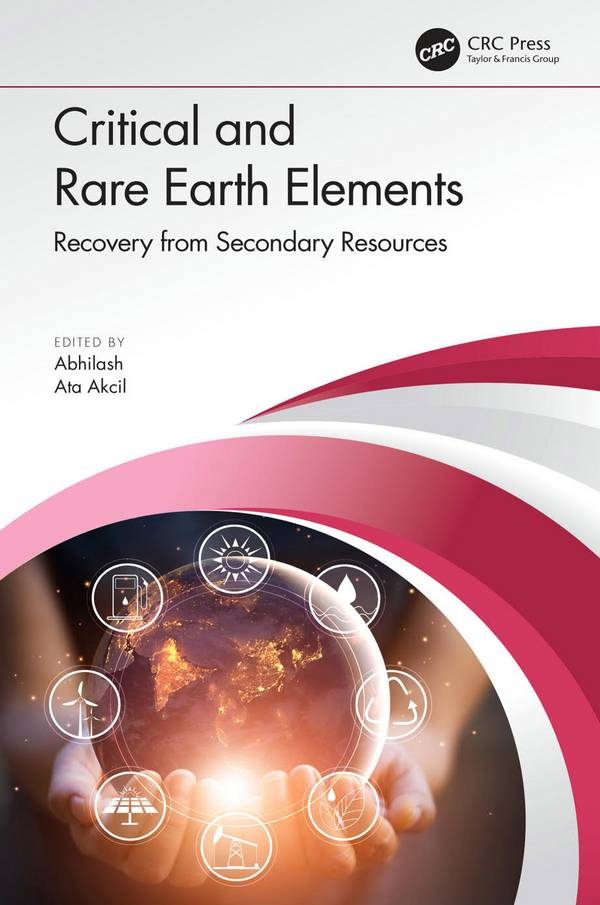 Critical and Rare Earth Elements – Recovery from Secondary Resources