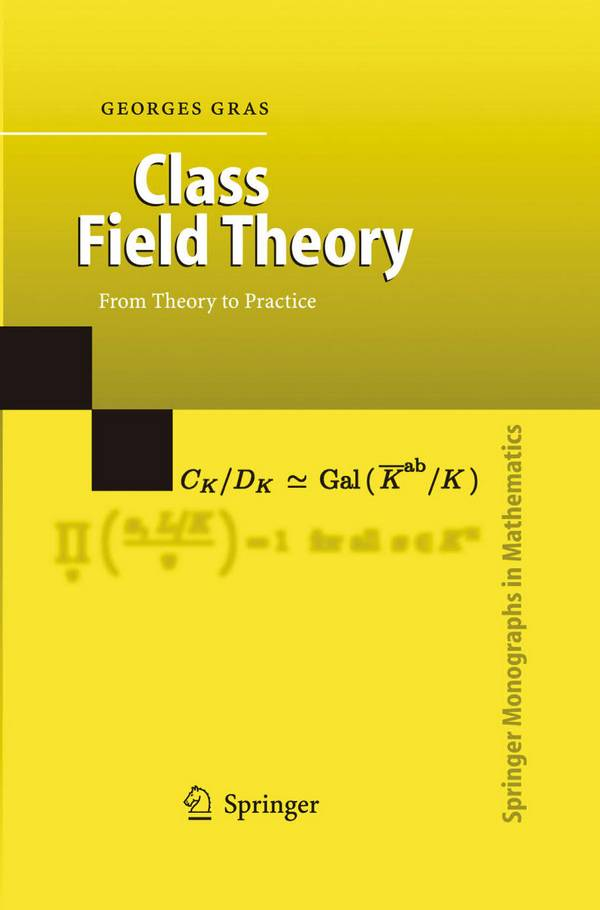 Class Field Theory – From Theory to Practice