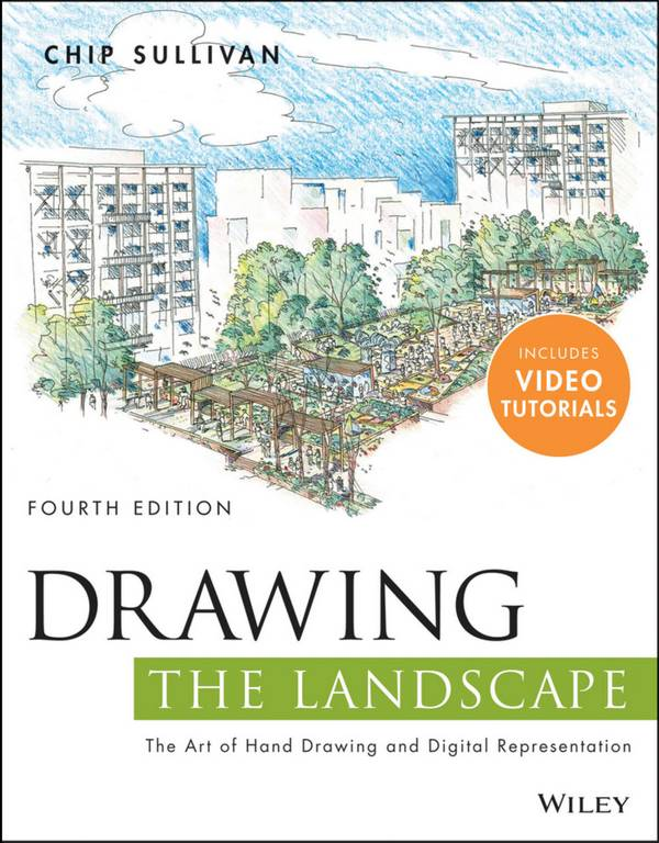 Drawing the Landscape – The Art of Hand Drawing and Digital Representation (4th Edition)