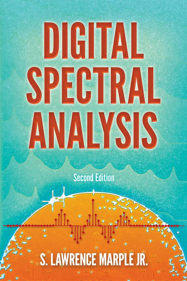 Digital Spectral Analysis (2nd Edition)