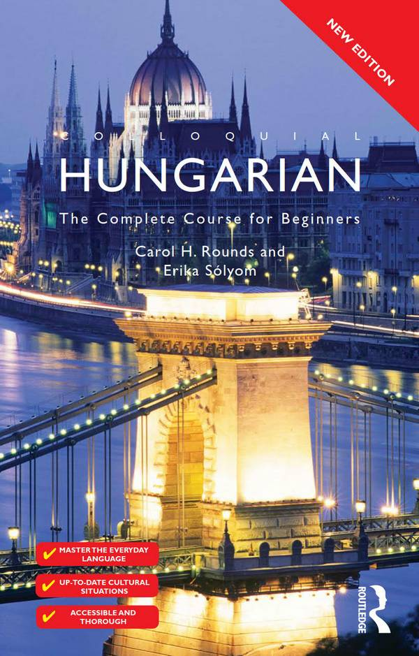Colloquial Hungarian – The Complete Course for Beginners