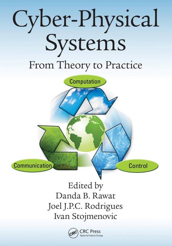 Cyber-Physical Systems – From Theory to Practice