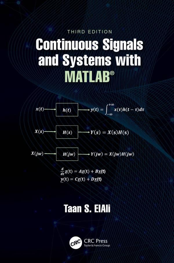 Continuous Signals and Systems with MATLAB (3rd Edition)