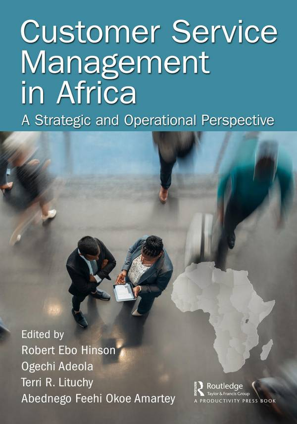 Customer Service Management in Africa – A Strategic and Operational Perspective