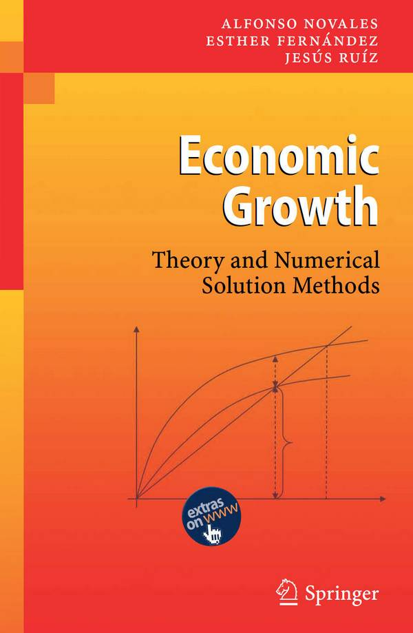 Economic Growth – Theory and Numerical Solution Methods
