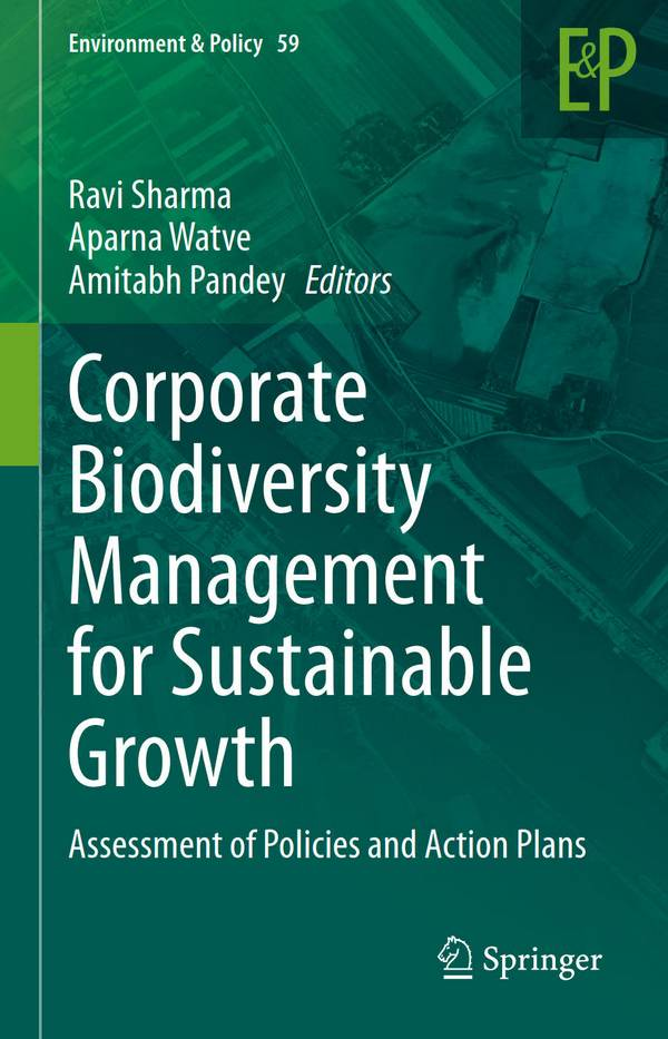 Corporate Biodiversity Management for Sustainable Growth – Assessment of Policies and Action Plans