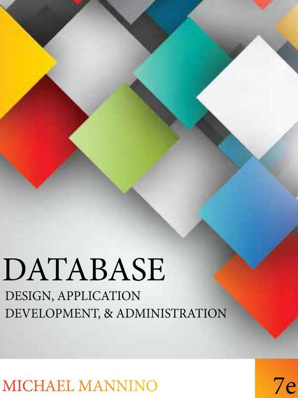 Database – Design, Application Development, and Administration (7th Edition)