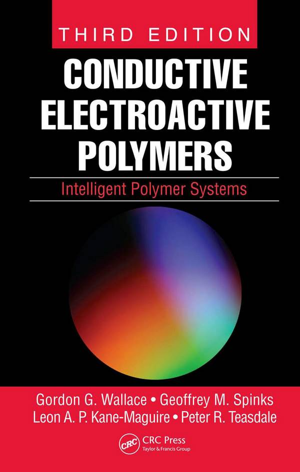 Conductive Electroactive Polymers – Intelligent Polymer Systems (3rd Edition)