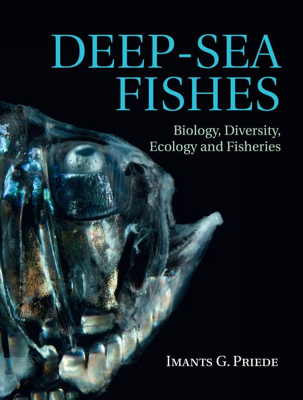Deep-Sea Fishes – Biology, Diversity, Ecology and Fisheries