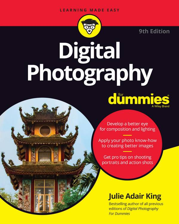 Digital Photography For Dummies (9th Edition)