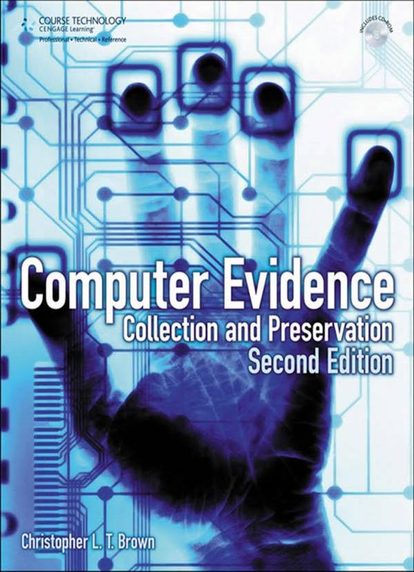 Computer Evidence – Collection and Preservation (2nd Edition)