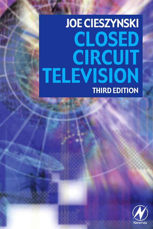 Closed Circuit Television (3rd Edition)