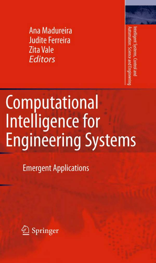 Computational Intelligence for Engineering Systems – Emergent Applications