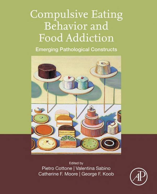 Compulsive Eating Behavior and Food Addiction – Emerging Pathological Constructs