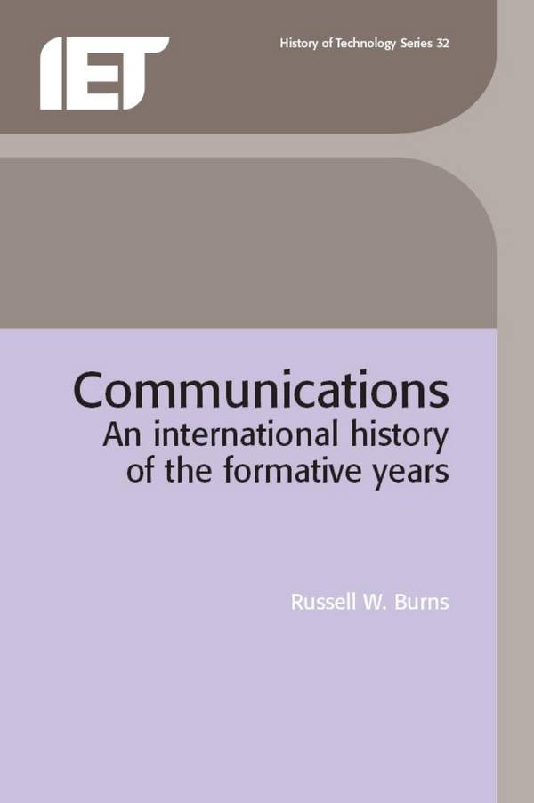 Communications – An International History of the Formative Years