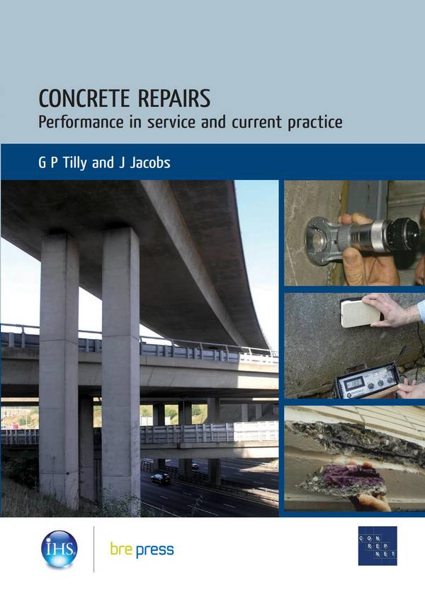 Concrete Repairs – Performance in Service and Current Practice