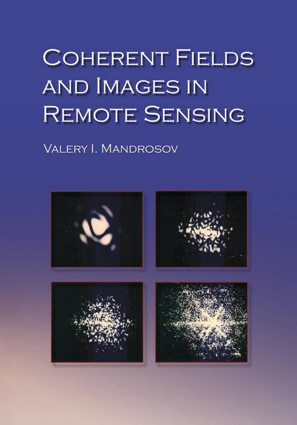Coherent Fields and Images in Remote Sensing