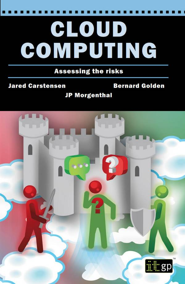 Cloud Computing – Assessing the Risks