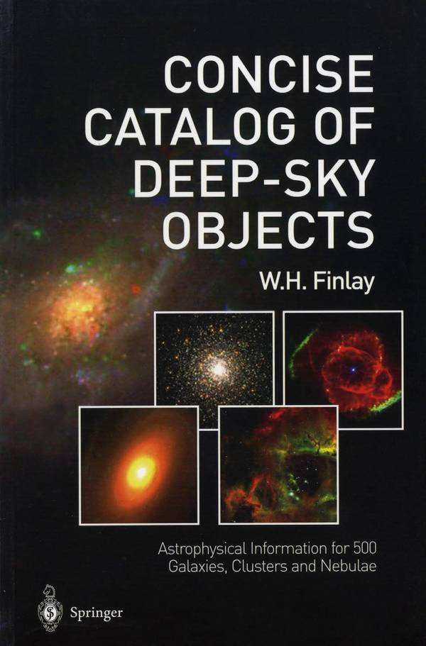 Concise Catalog of Deep-Sky Objects – Astrophysical Information for 500 Galaxies, Clusters, and Nebulae