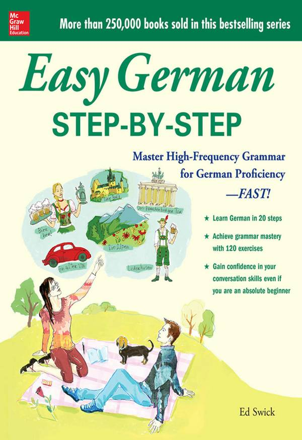 Easy German Step-by-Step – Master High-Frequency Grammar for German Proficiency – FAST