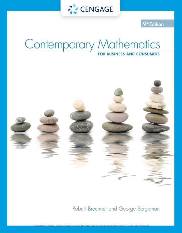Contemporary Mathematics for Business and Consumers (9th Edition)