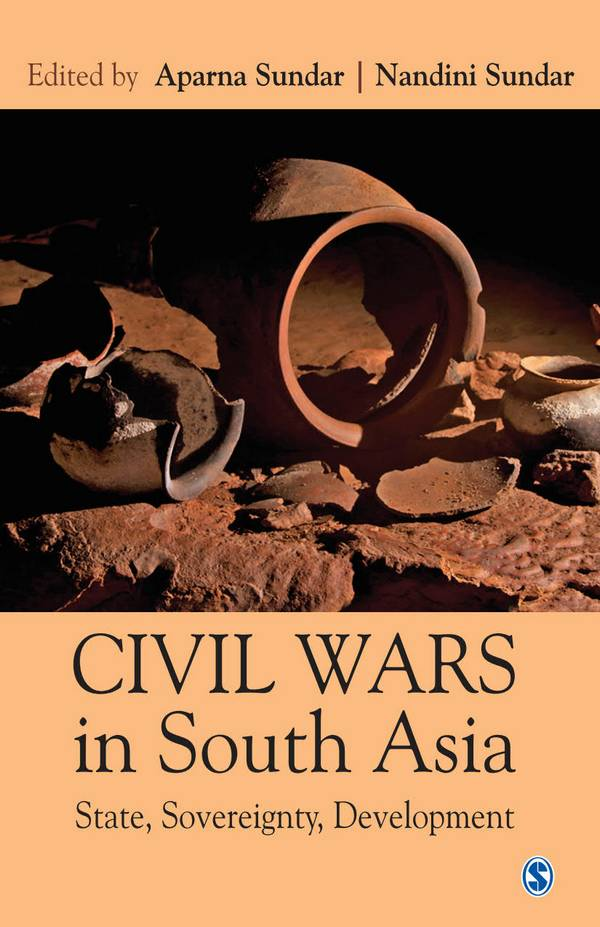 Civil Wars in South Asia – State, Sovereignty, Development