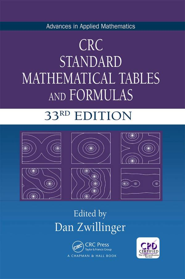 CRC Standard Mathematical Tables and Formulas (33rd Edition)