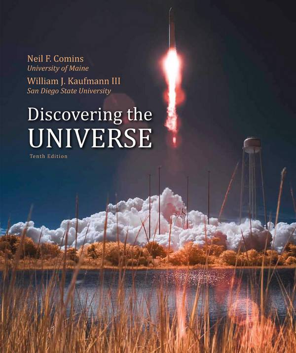 Discovering the Universe (10th Edition)