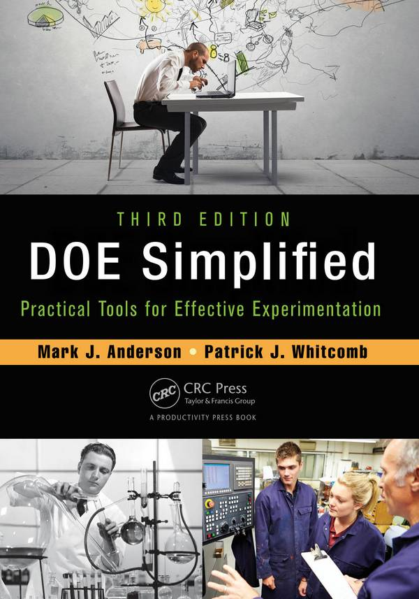 DOE Simplified – Practical Tools for Effective Experimentation (3rd Edition)