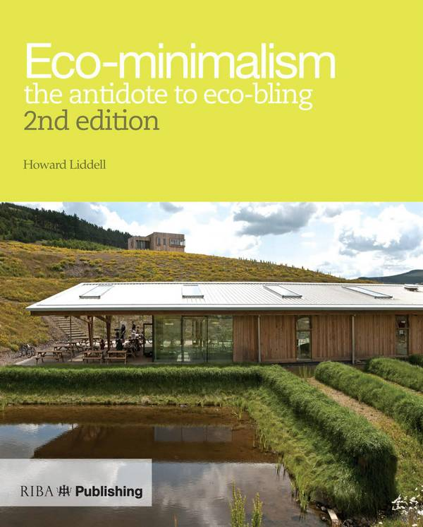 Eco-Minimalism – The Antidote to Eco-Bling (2nd Edition)