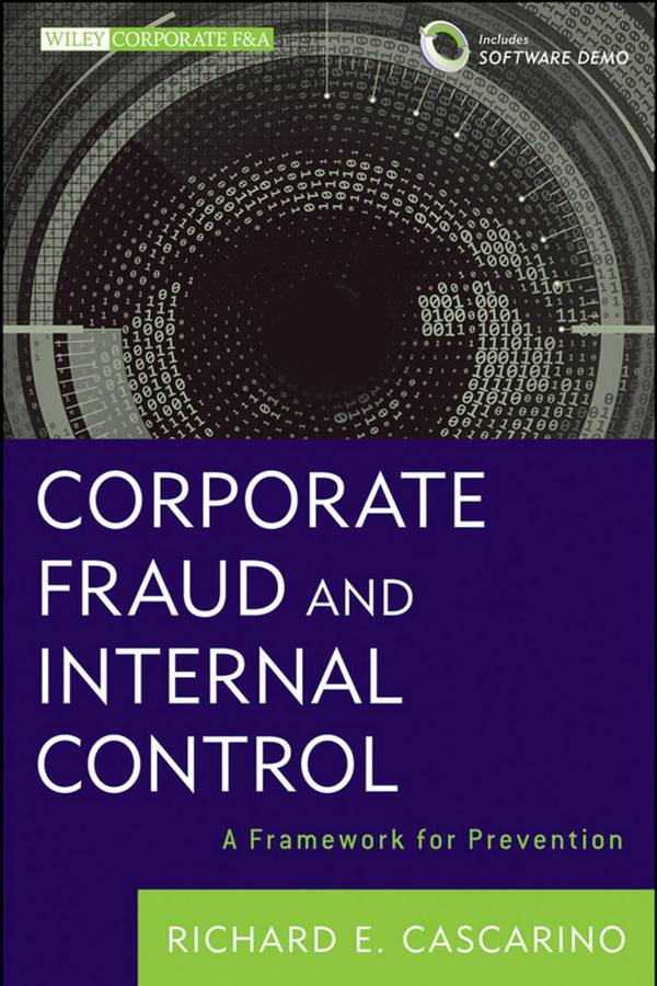Corporate Fraud and Internal Control – A Framework for Prevention