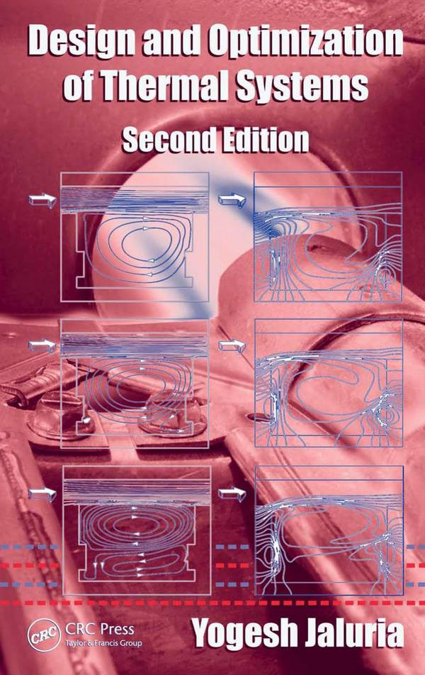 Design and Optimization of Thermal Systems (2nd Edition)