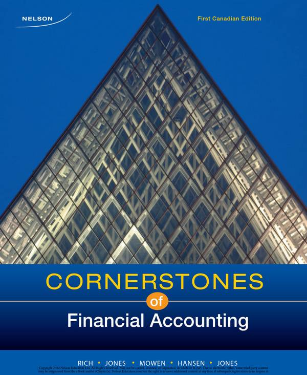 Cornerstones of Financial Accounting (Canadian Edition)