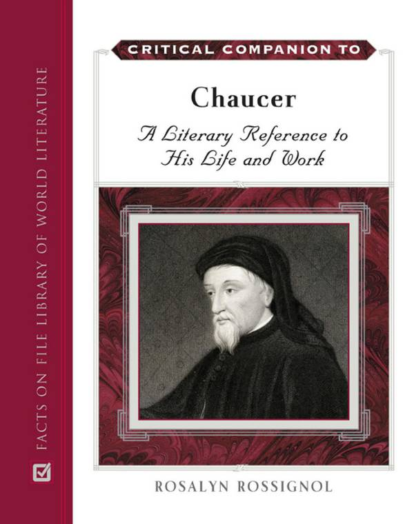 Critical Companion to Chaucer – A Literary Reference to His Life and Work