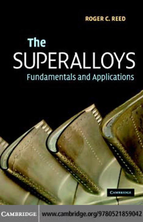 The Superalloys – Fundamentals and Applications