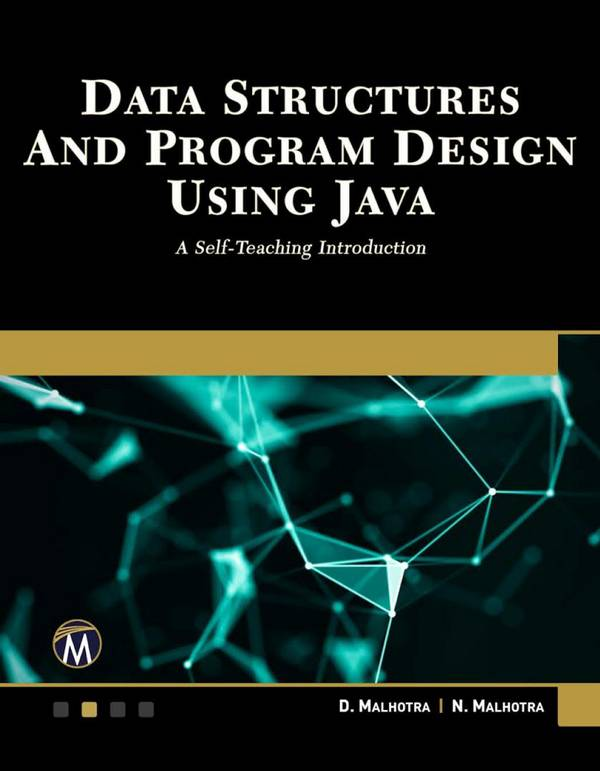 Data Structures and Program Design Using Java – A Self-Teaching Introduction