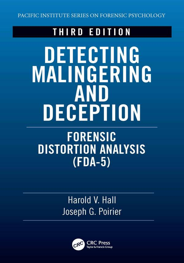 Detecting Malingering and Deception – Forensic Distortion Analysis (FDA-5) (3rd Edition)