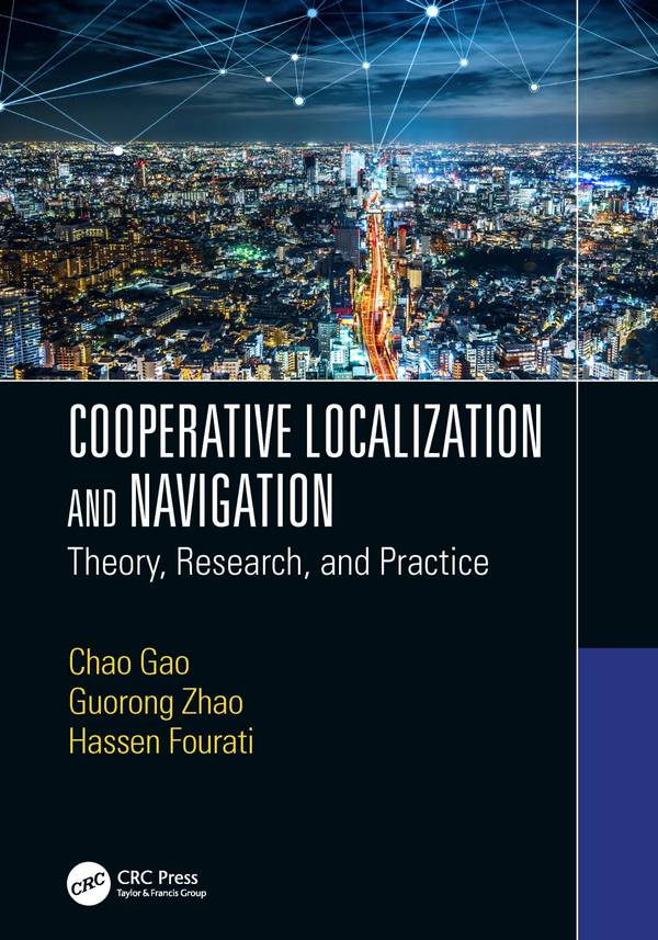 Cooperative Localization and Navigation – Theory, Research, and Practice