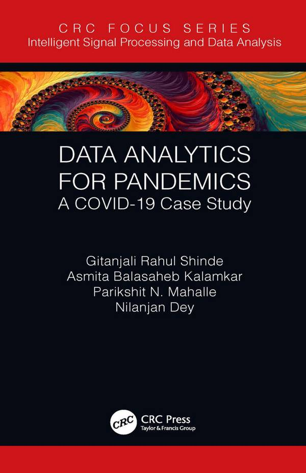 Data Analytics for Pandemics – A COVID-19 Case Study