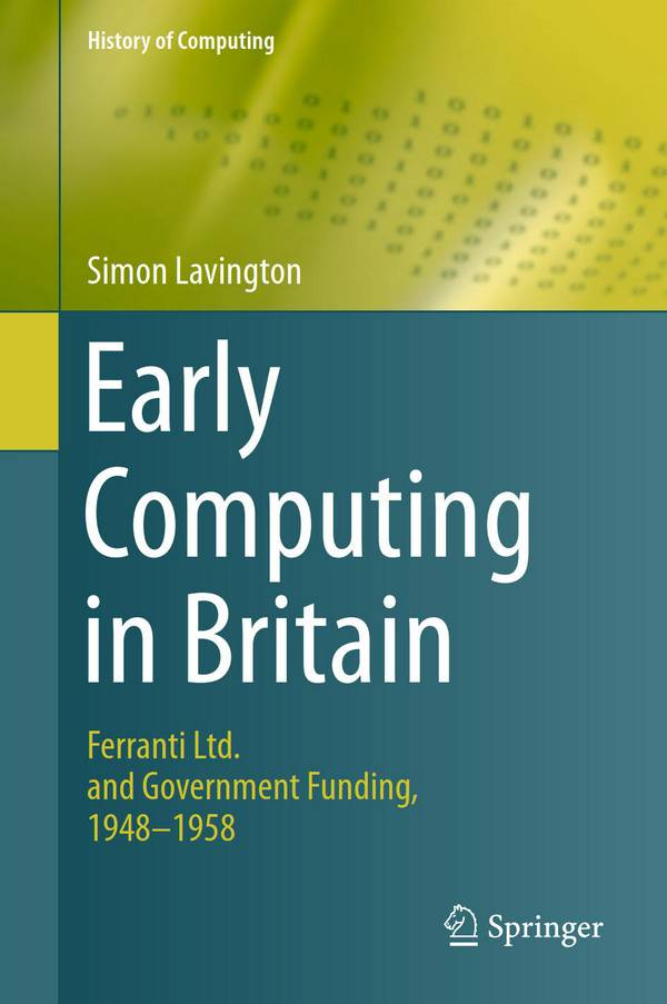 Early Computing in Britain – Ferranti Ltd. and Government Funding, 1948-1958