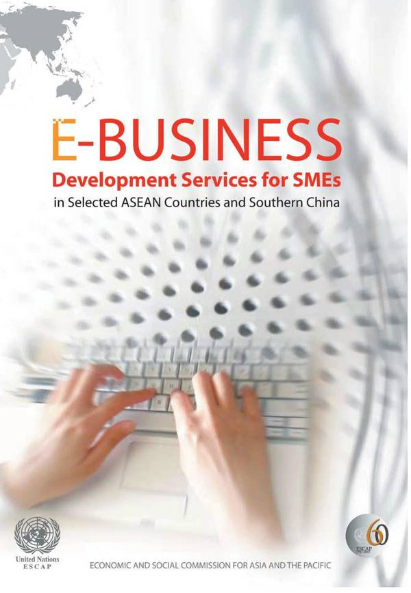 E-Business Development Services for SMEs in Selected ASEAN Countries and Southern China