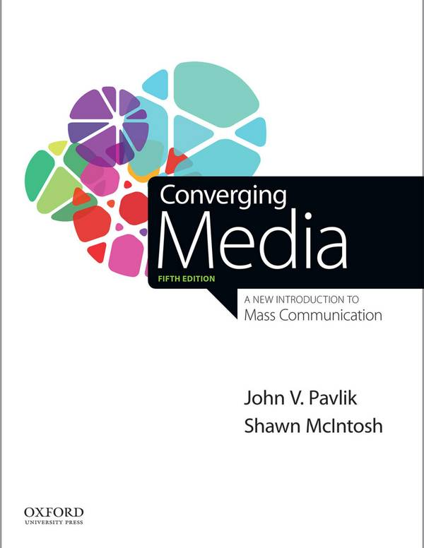 Converging Media – A New Introduction to Mass Communication (5th Edition)