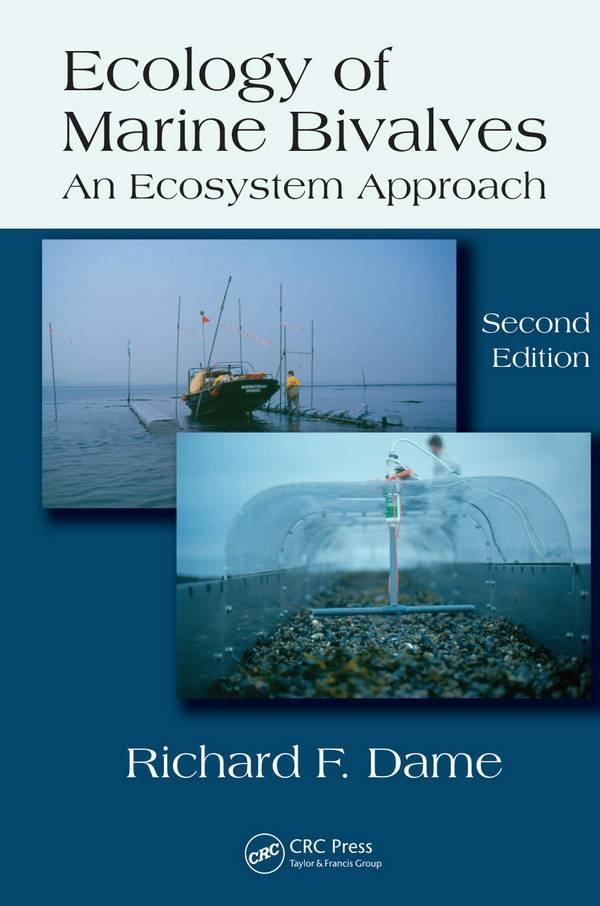 Ecology of Marine Bivalves – An Ecosystem Approach (2nd Edition)