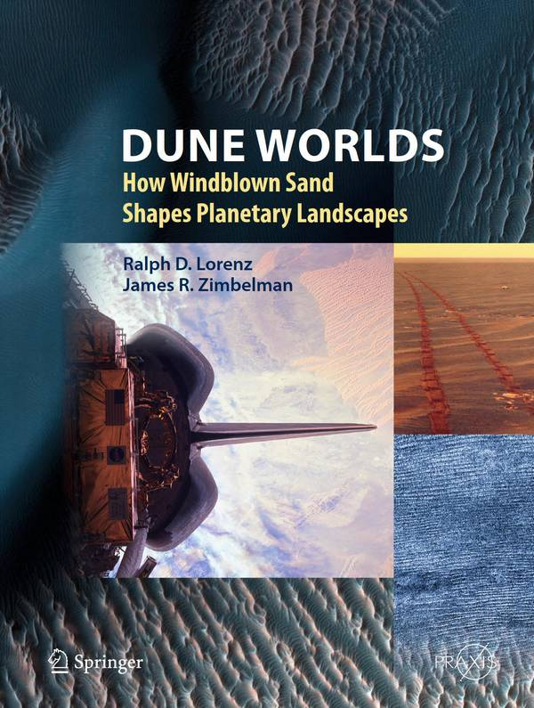Dune Worlds – How Windblown Sand Shapes Planetary Landscapes