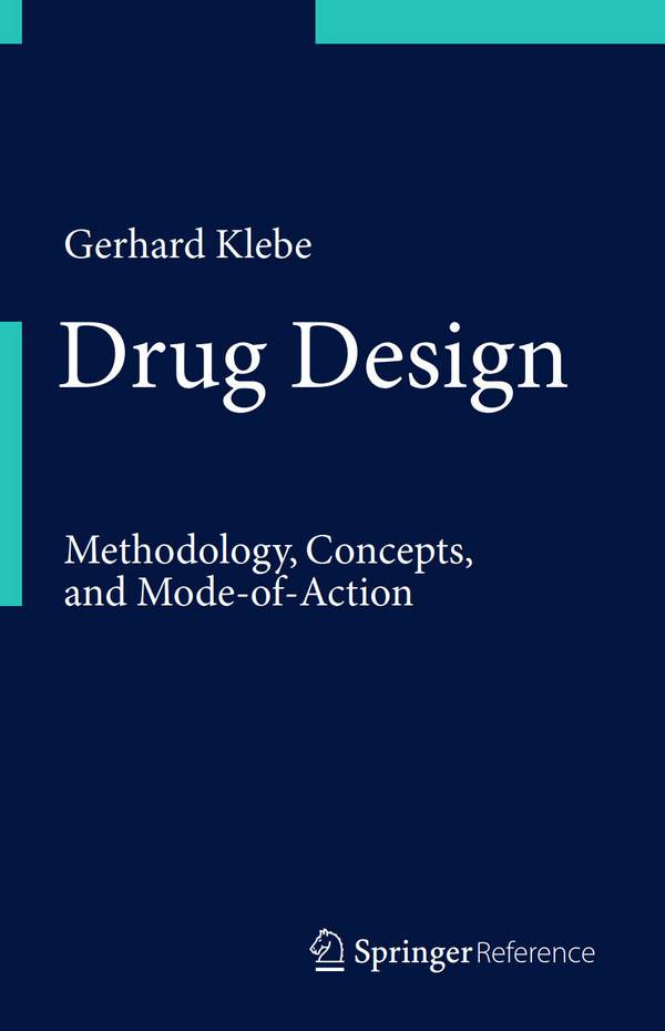 Drug Design – Methodology, Concepts, and Mode-of-Action