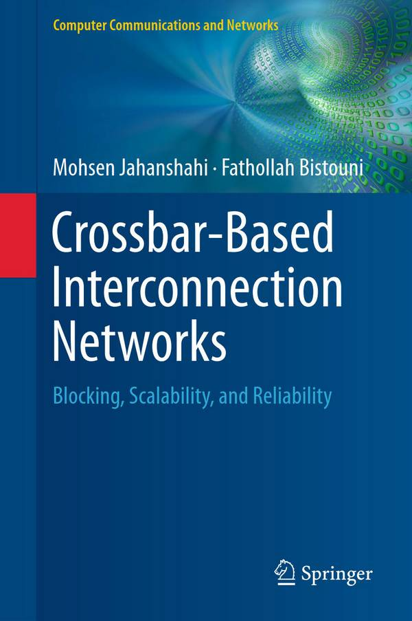 Crossbar-Based Interconnection Networks – Blocking, Scalability, and Reliability