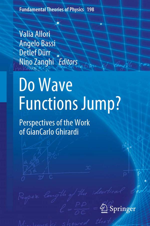 Do Wave Functions Jump – Perspectives of the Work of GianCarlo Ghirardi