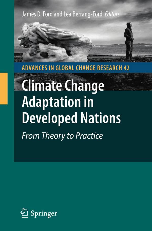 Climate Change Adaptation in Developed Nations – From Theory to Practice