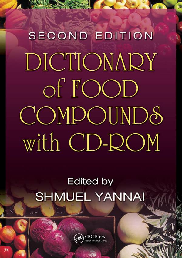 Dictionary of Food Compounds (2nd Edition)