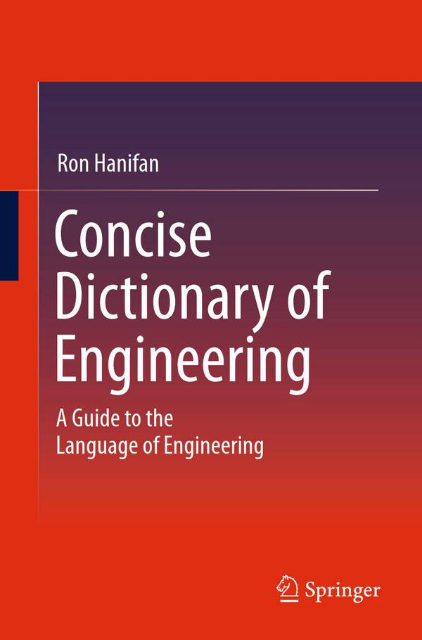 Concise Dictionary of Engineering – A Guide to the Language of Engineering